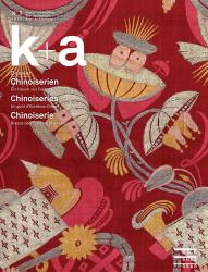 Cover «k+a 2018.1 : Chinoiserien | Chinoiseries | Chinoiserie»