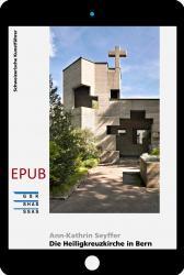 Cover «EPUB Die Heiligkreuzkirche in Bern»