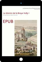 EPUB Les monuments d'art et d'histoire du canton de Vaud, tome VIII. Le district