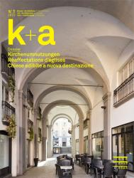 Cover k+a 2016.1 : Kirchenumnutzungen | Réaffectations d'églises | Chiese adibit