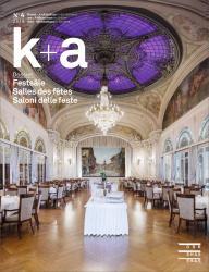 Cover k+a 2016.3 : Festsäle | Salles des fêtes | Saloni delle feste