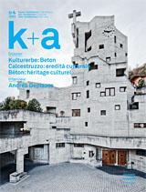 Titelbild K+A 2009.4 Kulturerbe: Beton