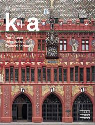 Cover k+a 2014.4 : Rathäuser | Hôtels de ville | Palazzi comunali
