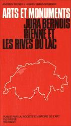 Cover Arts et monuments Jura Bernois – Bienne et les rives du lac