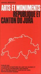 Cover Arts et monuments. République et Canton du Jura