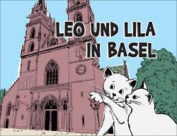 Cover «Leo und Lila in Basel»