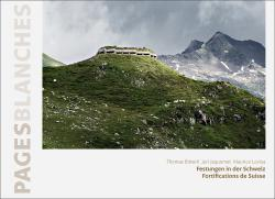 Cover «Festungen in der Schweiz | Fortifications de Suisse»