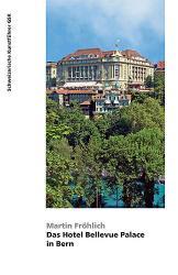 Das Hotel Bellevue Palace in Bern