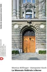La Monnaie fédérale à Berne