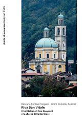 Riva San Vitale. Il battistero di San Giovanni e la chiesa die Santa Croce