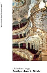 Das Opernhaus in Zürich