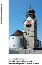 Pfarrkirche St. Martin und Beinhauskapelle St. Anna in Baar