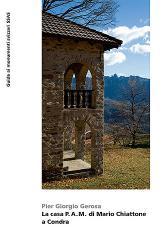 La casa P.A.M. di Mario Chiattone a Condra