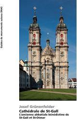 Cathédrale de St-Gall. L'ancienne abbatiale bénédictine de St-Gall et St-Otmar