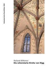 Die reformierte Kirche von Elgg