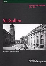 Architektur und Städtebau 1850-1920. St. Gallen