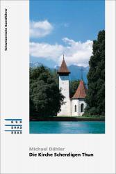 Cover ¿Die Kirche Scherzligen Thun»