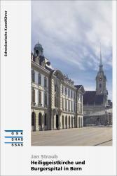 Cover Heiliggeistkirche und Burgerspital in Bern
