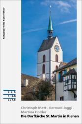 Cover «Die Dorfkirche St. Martin in Riehen»