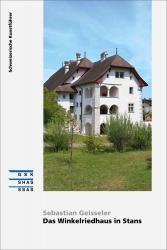Cover «Das Winkelriedhaus in Stans»
