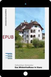 Cover «EPUB Das Winkelriedhaus in Stans»