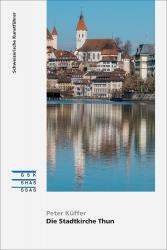 Cover «Die Stadtkirche Thun»