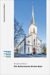 Cover «Die Reformierte Kirche Baar»