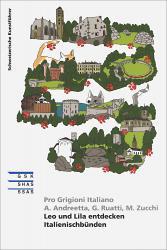 Cover «Leo und Lila entdecken Italienischbünden»