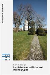 Cover «Ins. Reformierte Kirche und Pfrundgruppe»