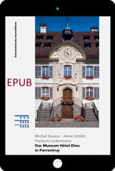 Cover EPUB «Das Museum Hôtel-Dieu in Porrentruy»