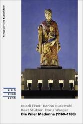 Cover «Die Wiler Madonna (1160-1180)»