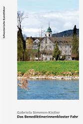 Das Benediktinerinnenkloster Fahr. Kanton Aargau