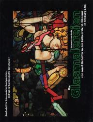 Cover Die Glasmalereien von Józef Mehoffer in der Kathedrale St. Nikolaus in Freiburg i. Ue