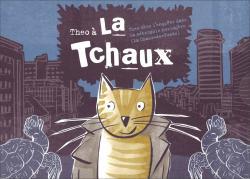 Cover Theo à La Tchaux (La Chaux-de-Fonds)